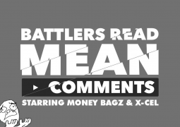 KOTD - Battlers Read Mean Comments - Money Bagz/Xcel Edition